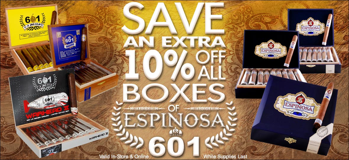 Save an Extra 10% Off Espinosa and 601 Cigars