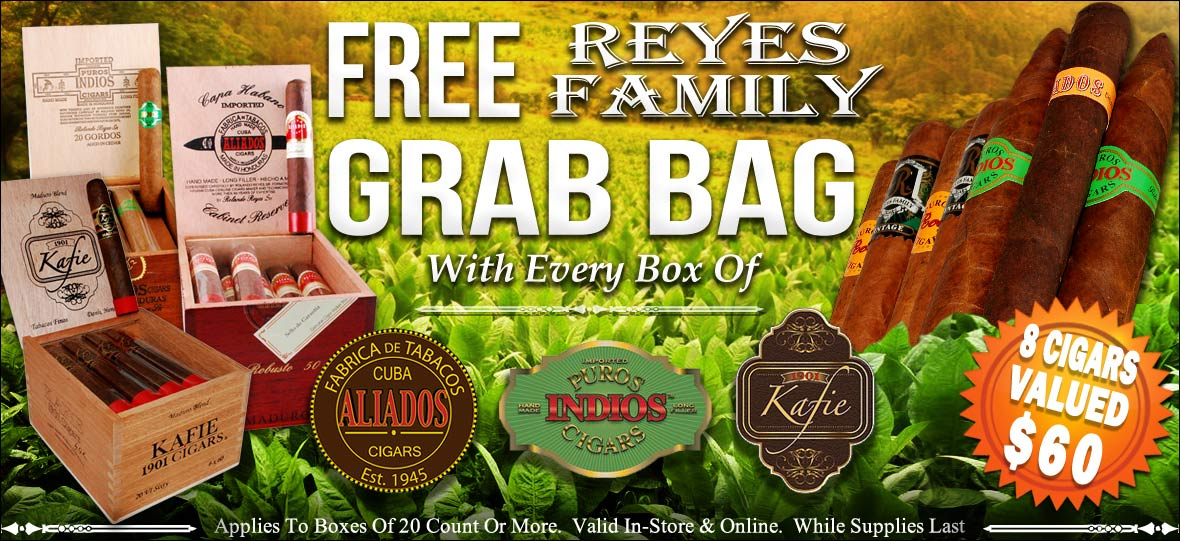 Free Reyes Family Cigar Grab Bag with Purchase of Puros Indios, Cuba Aliados or Kafie