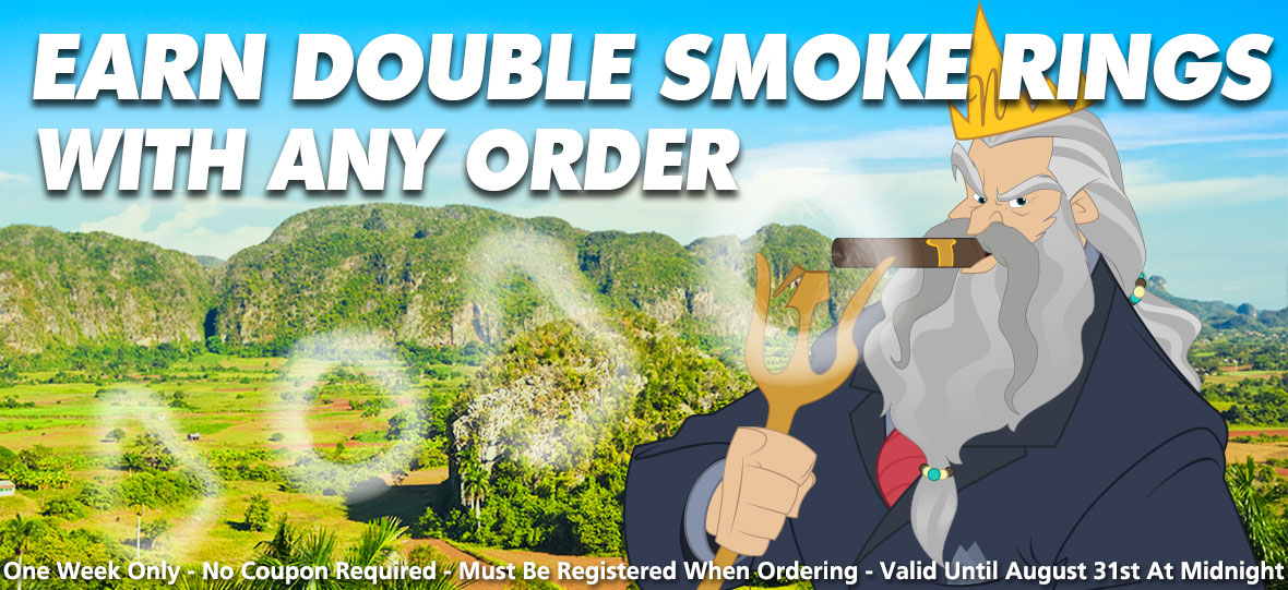 Earn Double Smoke Rings With Any Order