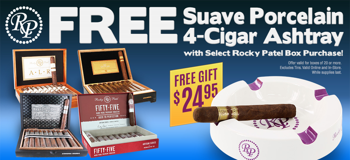 Get free Ashtray with Rocky Patel Box Purchase