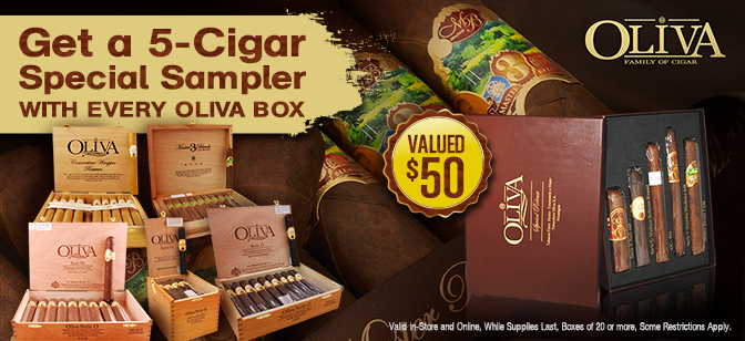 Buy a Box of Oliva and Get a Special Event 5 Cigar Sampler $50 Value