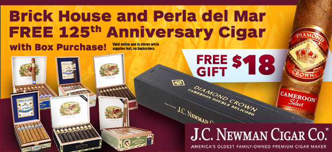 Brick House and Perla del Mar Free 125th Anniversary Cigar with Box Purchase!